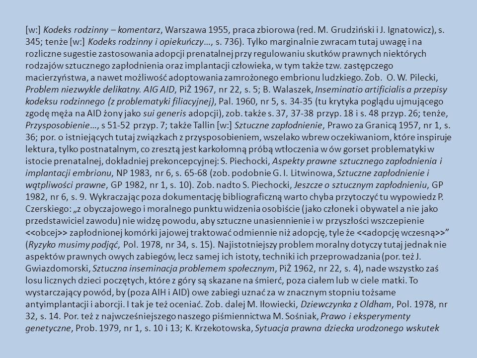 [w:] Kodeks rodzinny – komentarz, Warszawa 1955, praca zbiorowa (red.